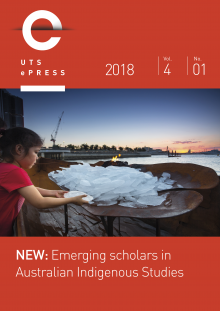NEW: Emerging scholars in Australian Indigenous Studies, Volume 4, No 1 (2018)